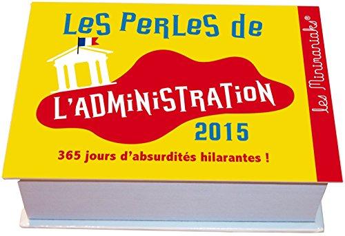 9782351556375: MINIMANIAK PERLES DE L'ADMINISTRATION 2015