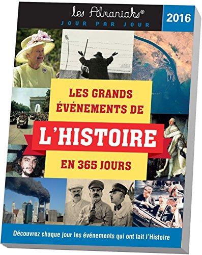 9782351556849: ALMANIAK LES GRANDS EVENEMENTS DE L'HISTOIRE