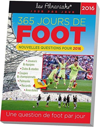 9782351557259: ALMANIAK 365 JOURS DE FOOT 2016