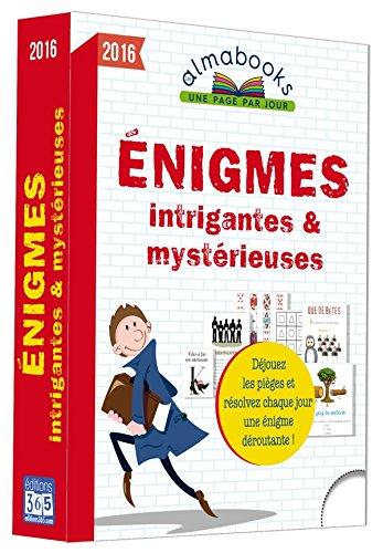9782351557365: Almabook Enigmes intrigantes et mystérieuses 2016