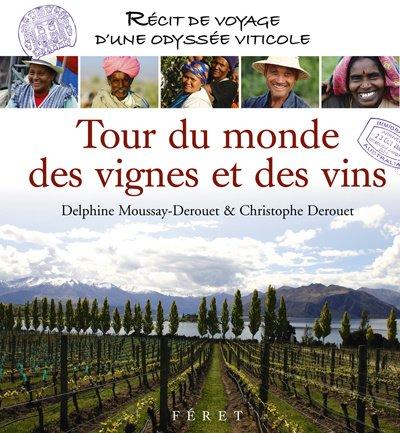 9782351560129: Tour du monde des vignes et des vins (French Edition)