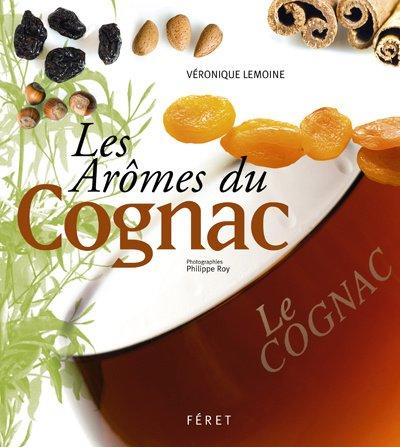 9782351560266: Les Aromes du Cognac (French Edition)