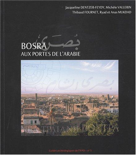 9782351590607: Bosra aux portes de l'arabie