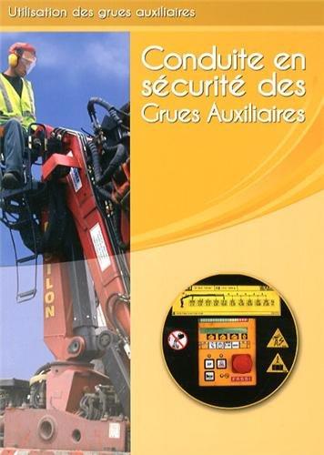 9782351630204: Conduite en sécurité des grues auxiliaires : Livre de formation