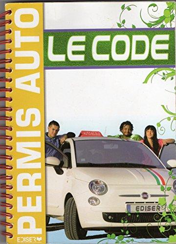 9782351630815: Permis Auto Le code
