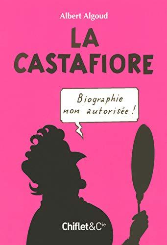 9782351640067: La Castafiore : Biographie non autorisée !