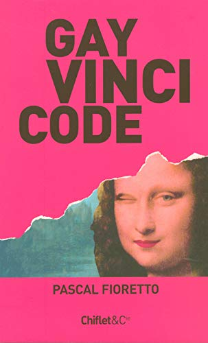 9782351640098: Gay Vinci Code (French Edition)