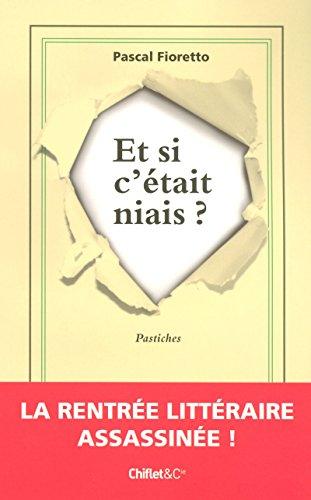 9782351640319: Et si c'était niais ? (French Edition)
