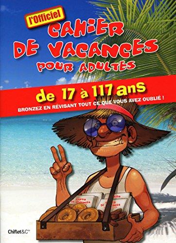 9782351640791: Cahier de vacances pour adultes