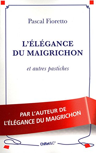 9782351640869: L'élégance du maigrichon (French Edition)