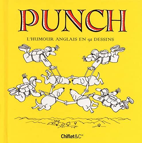 Punch : L'humour anglais en 91 dessins: Jean-Loup Chiflet