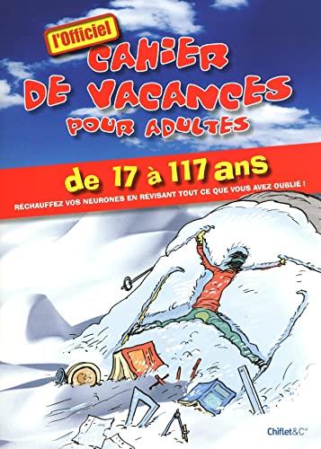 9782351641255: CAHIER DE VACANCES POUR ADULTES HIVER 2010