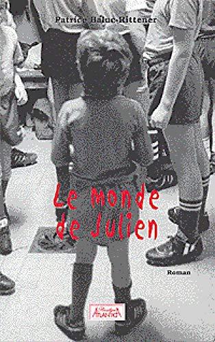 9782351650349: Le monde de Julien