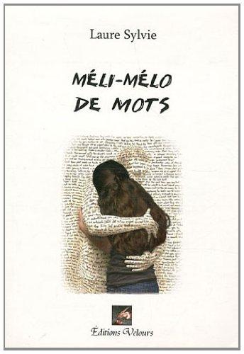 9782351672709: Mélo-Mélo de mots