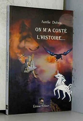 9782351672969: On M'a Conte l'Histoire...