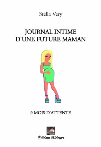 9782351673539: Journal Intime d'une Future Maman