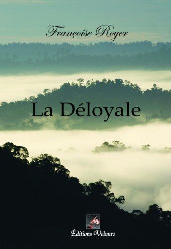 9782351673980: La Deloyale