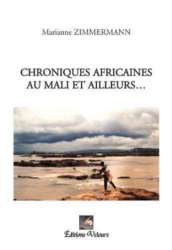 9782351674444: Chroniques africaines au mali et ailleurs