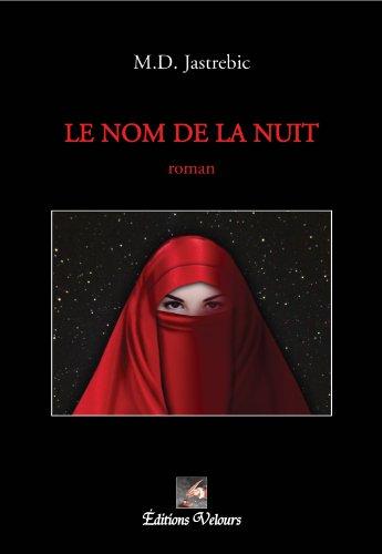 9782351675069: Le Nom de la Nuit