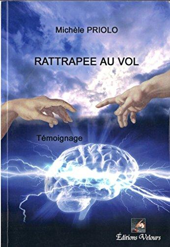 9782351675151: Rattrapee au Vol