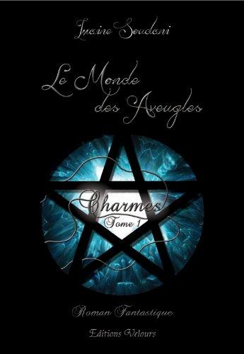 9782351675311: Le Monde des Aveugles
