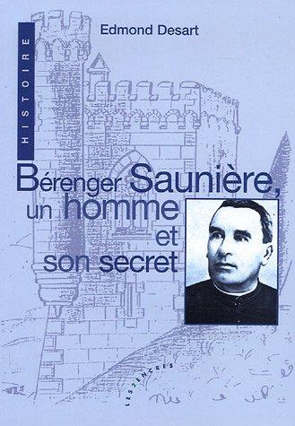 Bérenger Saunière un homme et son secret: Desart, Edmond