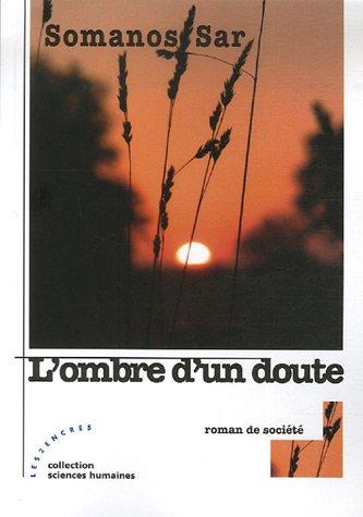 Ombre d'un doute(L'): Sar, Somanos