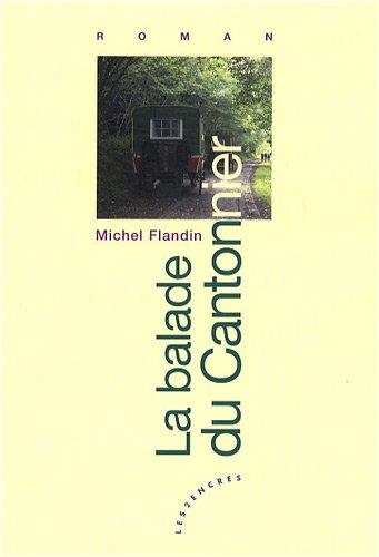 La balade du cantonnier: Michel Flandin
