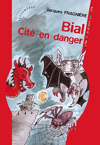 9782351681572: Bial, Cite en danger (French Edition)
