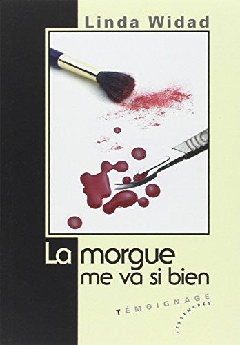 9782351683439: Morgue me va si bien (La)