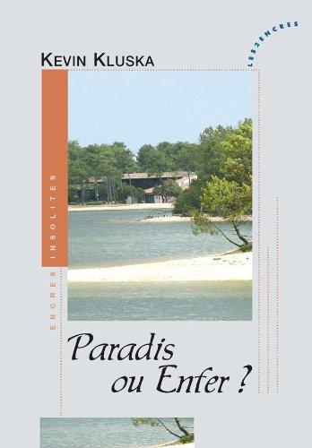 9782351686119: Paradis ou Enfer ?