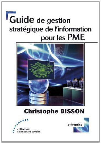 9782351686164: Guide de gestion stratégique de l'information pour les PME