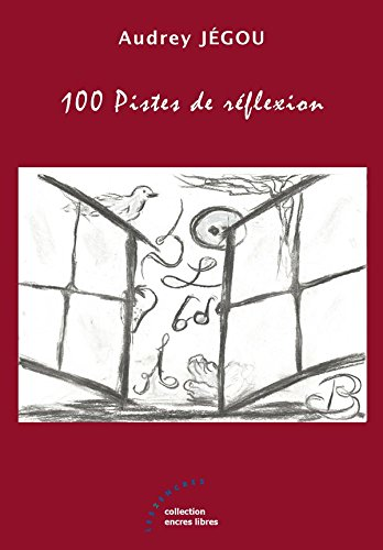 100 Pistes de réflexion: Audrey Jégou
