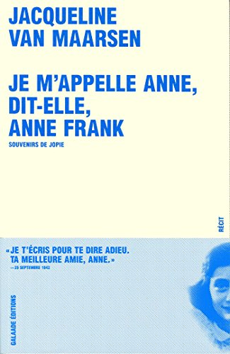 9782351760307: Je m'appelle Anne, dit-elle, Anne Frank (French Edition)