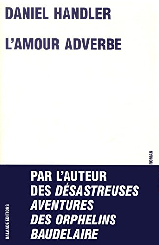 9782351760536: L'amour adverbe