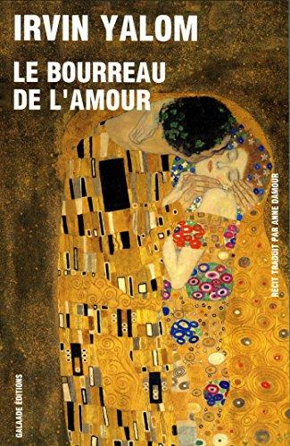 9782351761526: Le bourreau de l'amour : Histoires de psychoth�rapie