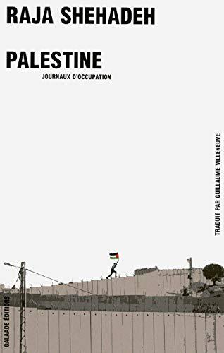 9782351762967: Palestine - Journaux d'occupation