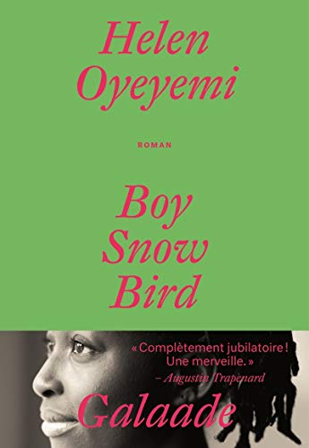 Boy, snow, bird (LITT ETRANGERE) (French Edition): Oyeyemi, Helen