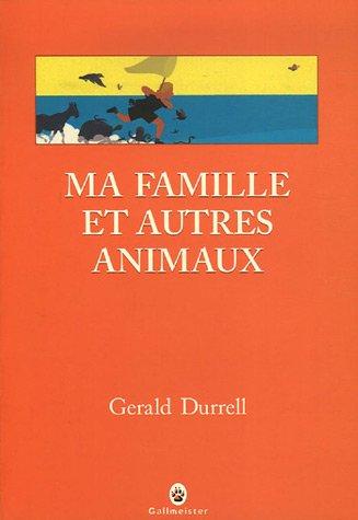 9782351780084: Trilogie de Corfou, Tome 1 : Ma famille et autres animaux (Nature Writing)