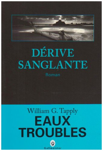 DÉRIVE SANGLANTE: TAPPLY WILLIAM G.