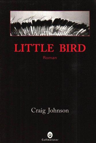 little bird: Craig Johnson