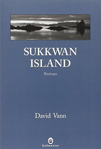 SUKKWAN ISLAND (PRIX MÉDICIS ÉTRANGER 2010): VANN DAVID