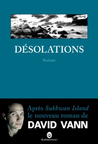Desolations (French Edition): Vann d
