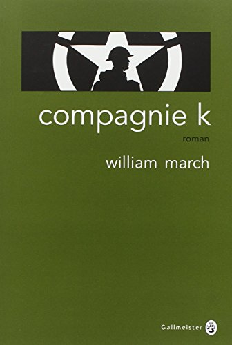 Compagnie K: William March