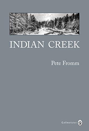 9782351781067: Indian creek, un hiver au coeur des Rocheuses : Edition anniversaire