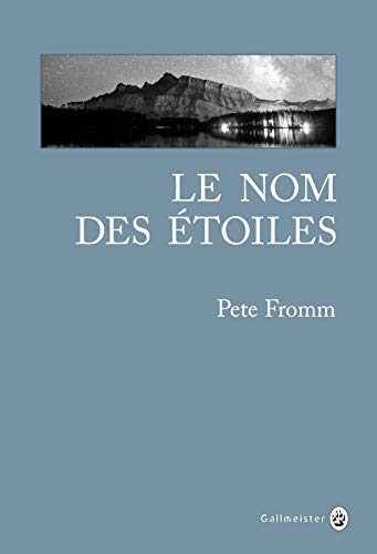 NOM DES ÉTOILES (LE): FROMM PETE