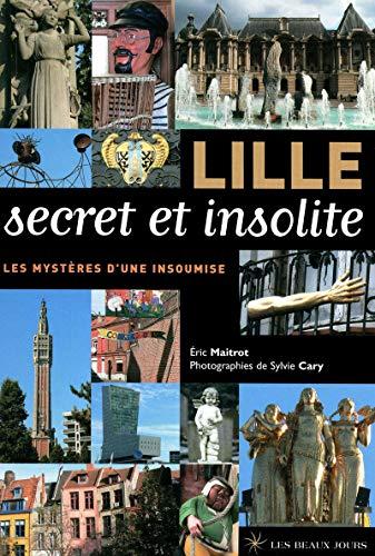 9782351790113: Lille secret et insolite