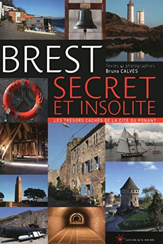 9782351790793: Brest secret et insolite