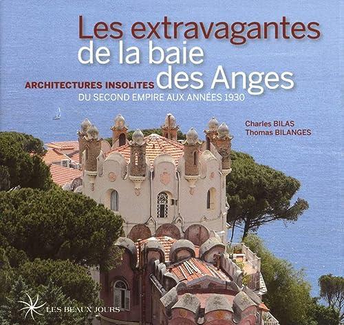 Les extravagantes de la baie des anges: Charles Bilas