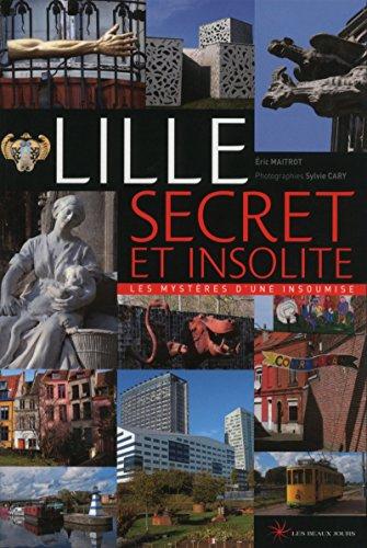 9782351791196: Lille secret et insolite